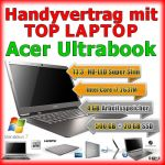 Nur 1 Handyvertrag mit Acer Ultrabook Laptop/Notebook Handy Bundle
